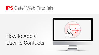 How to Add a User to Contacts | IPS Gate® Tutorial #10