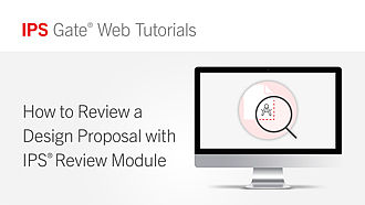 How to Review a Design Proposal with IPS® Review Module | IPS Gate® Tutorial #8