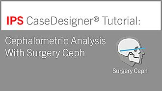 Cephalometric Analysis With Surgery Ceph | IPS CaseDesigner® Tutorial