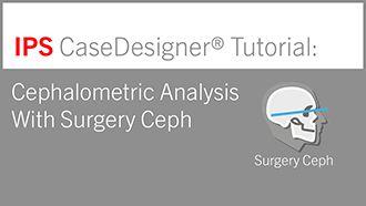 Cephalometric Analysis With Surgery Ceph | IPS CaseDesigner® Tutorial